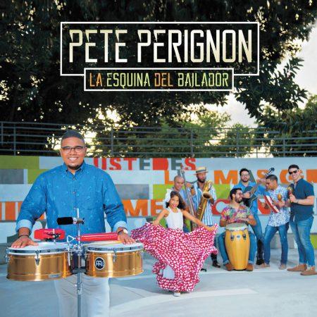 Pete Perignon - La Esquina Del Bailador I